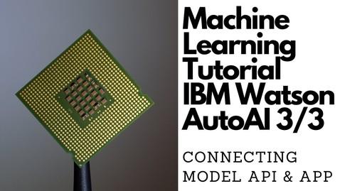Thumbnail for entry 使用 IBM Watson AutoAI 进行机器学习第 3 部分:将模型 API 连接到 Web 应用程序