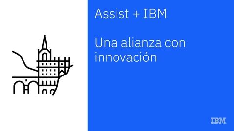 Thumbnail for entry IBM e Assist: conheça os benefícios da parceria