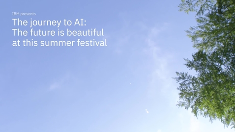 Thumbnail for entry The journey to AI: The future is beautiful at this summer festival