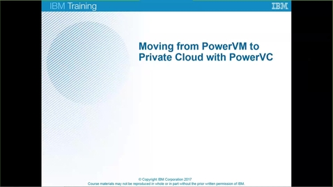 Thumbnail for entry Benefits of introducing PowerVC into your PowerVM environment