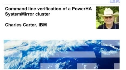 Thumbnail for entry Command line verification of a PowerHA SystemMirror Cluster - IBM Training