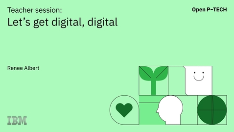 Thumbnail for entry Skill Up with IBM: Get the job you want |  Let's get digital, digital
