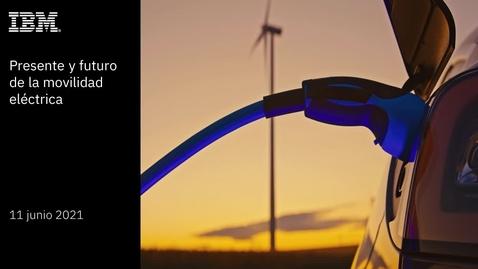 Thumbnail for entry Estrategias de colaboración para el desarrollo del ecosistema de la movilidad eléctrica