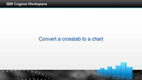 Thumbnail for entry Convert a crosstab to a chart
