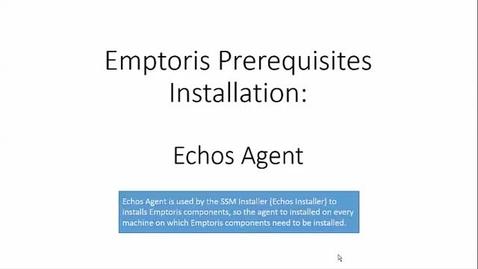 Thumbnail for entry Installing Echos Agent for Emptoris Installation using SSM Installer.mp4