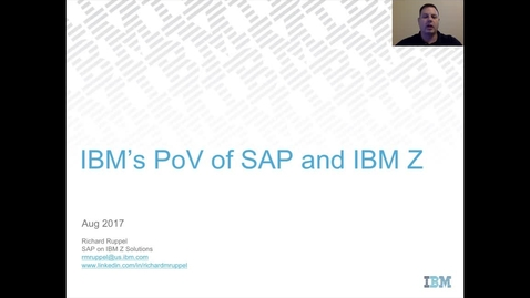 Thumbnail for entry IBM Point of View of SAP and IBM Z