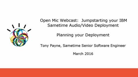 Thumbnail for entry IBM Sametime Audio Video Deployment Planning