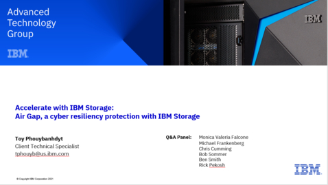 Thumbnail for entry Air Gap, a Cyber Resilience Protection with IBM Storage 06102021