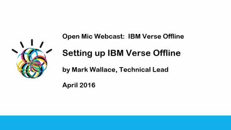Thumbnail for entry Setting up IBM Verse Offline