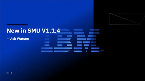 Thumbnail for entry New in Service Management Unite 1.1.4 -- Ask Watson