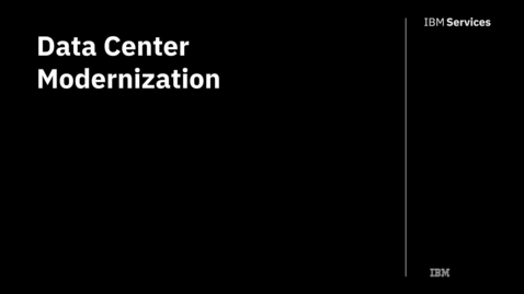Thumbnail for entry Data Center Modernization