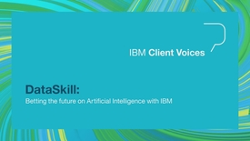 Thumbnail for entry DataSkill: Betting the future on Artificial Intelligence with IBM