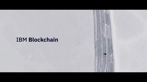 Thumbnail for entry IBM Blockchain : Transformer le financement du commerce – et le commerce
