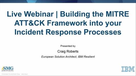 Thumbnail for entry MITRE ATT&CK Framework and Incident Response(1)