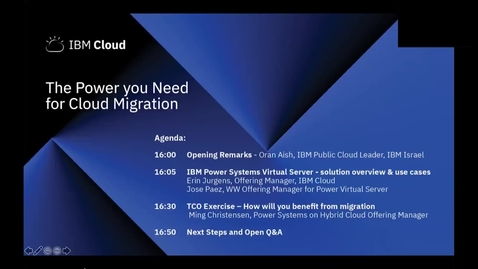 Thumbnail for entry IBM Power Systems Virtual Server webinar