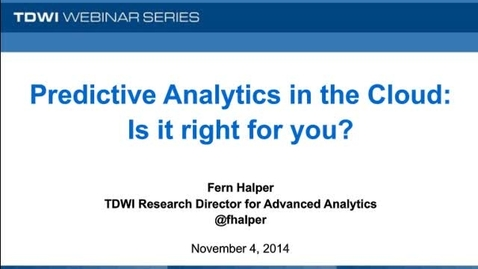 Thumbnail for entry Predictive Analytics in the Cloud: Is it right for you?