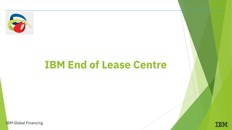 Thumbnail for entry Welcome to IBM End of Lease Centre