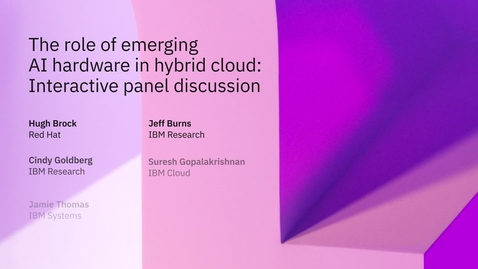 Thumbnail for entry The role of emerging AI hardware in hybrid cloud