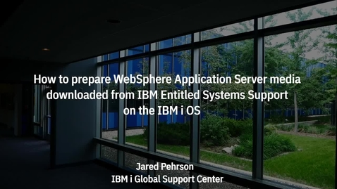 Thumbnail for entry How To Prepare WAS Install Media Downloaded From IBM Entitled Systems Support