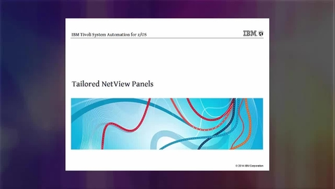 Thumbnail for entry IBM Z System Automation – Tailor NetView Panels