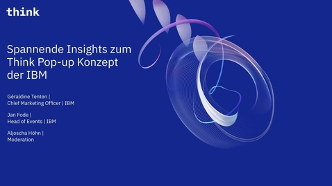 Thumbnail for entry Spannende Insights zum Think Pop-up Konzept der IBM.