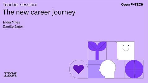 Thumbnail for entry Skill Up with IBM: Help your students get a job | The new career journey