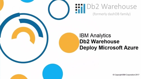 Thumbnail for entry Db2 warehouse Azure