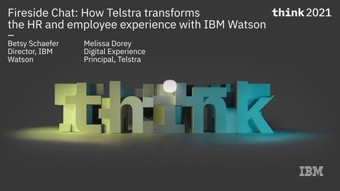 Thumbnail for entry Fireside chat: Telstra 如何将人工智能愿景转变为数字化转型