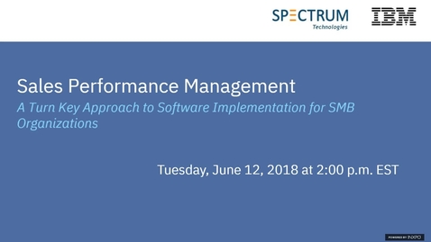 Thumbnail for entry SPM - A Turn Key Approach to Software Implementations for SMBs