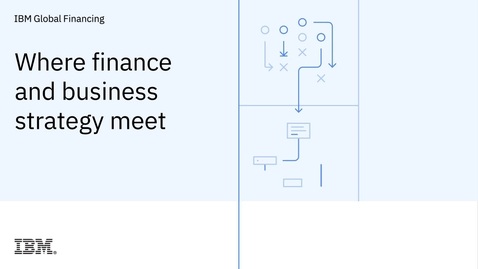 Thumbnail for entry Where finance and business strategy meet