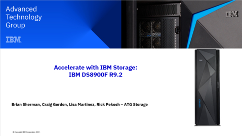 Thumbnail for entry IBM DS8900F R9 - What's new! 08172021