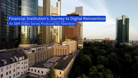 Thumbnail for entry Reinvent Customer Engagement (BACKBASE & IBM)