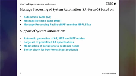 Thumbnail for entry IBM Tivoli System Automation for z/OS 3.5 – Message Management
