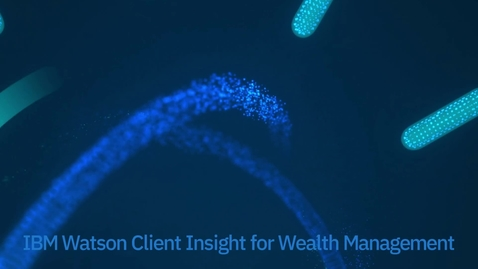 Thumbnail for entry IBM Client Insights for Wealth Management - short demo