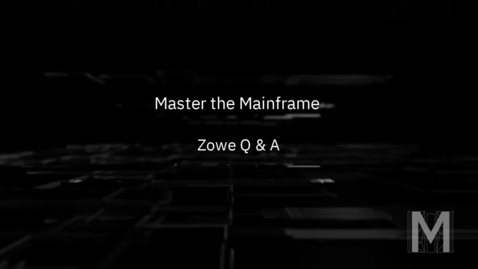 Thumbnail for entry Master the Mainframe - Zowe Q&A