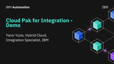 Thumbnail for entry Cloud pak for Integration - דמו