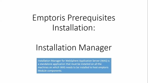 Thumbnail for entry Installing IBM Installation Manager to Install WebSphere Application Server.mp4