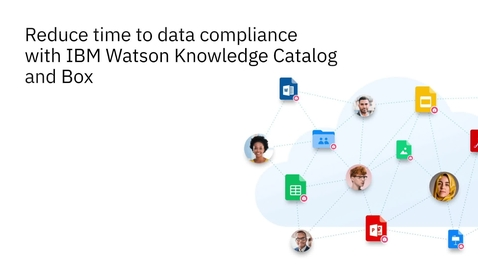 Thumbnail for entry Watson Knowledge Catalog InstaScan and Box Shield demo