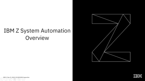 Thumbnail for entry IBM Z System Automation Overview