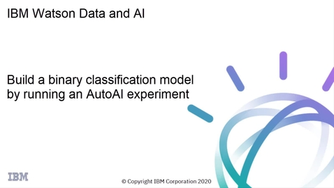 Thumbnail for entry Build a Binary Classification model using an AutoAI Experiment