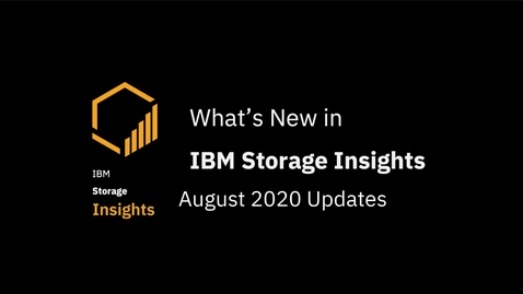 Thumbnail for entry IBM Storage Insights: Whats new in August 2020