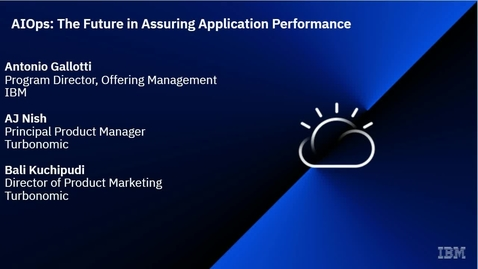 Thumbnail for entry AIOps: The Future in Assuring Application Performance