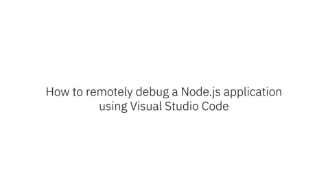 Thumbnail for entry Remotely debug your IBM SDK for Node.js –z/OS® application using Visual Studio Code