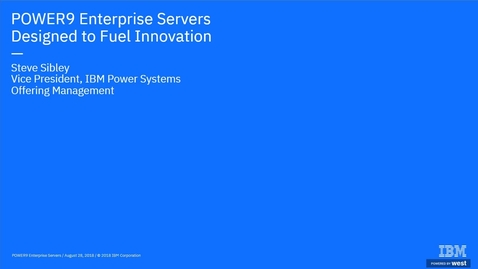Thumbnail for entry Introducing POWER9 Servers