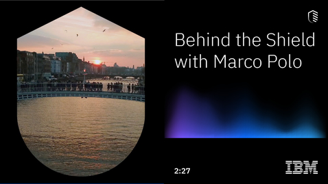 Thumbnail for entry Behind the Shield with Marco Polo: A technology partner driving innovation and change in global trade finance