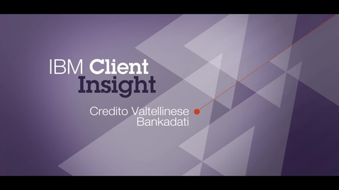 Thumbnail for entry Credito Valtellinese Bankadati uses IBM software to speed business process improvement 90%