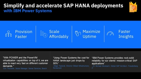 Thumbnail for entry [Webinar] Simplify and accelerate SAP HANA deployments with IBM Power Systems