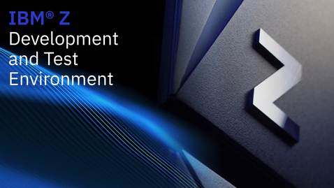 Thumbnail for entry IBM Z Development & Test Environment