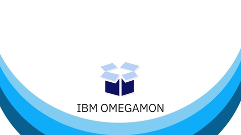 Thumbnail for entry IBM OMEGAMON - Monitoring on Z