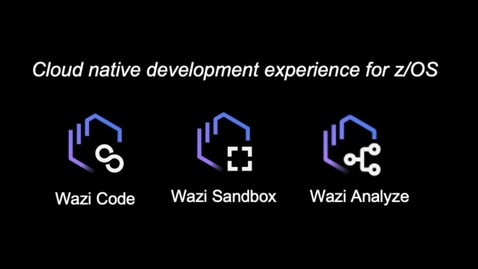 Thumbnail for entry IBM Wazi Developer Scenario